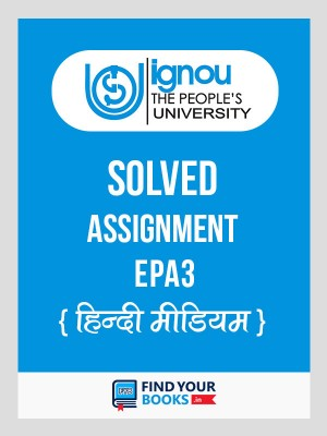 EPA-3 IGNOU Solved Assignment 2018-19 in Hindi Medium