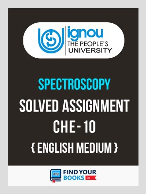 CHE-10 in English Solved Assignment 2018-19