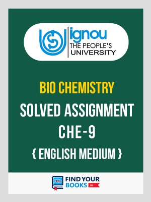 CHE-9 in English Solved Assignments-2018