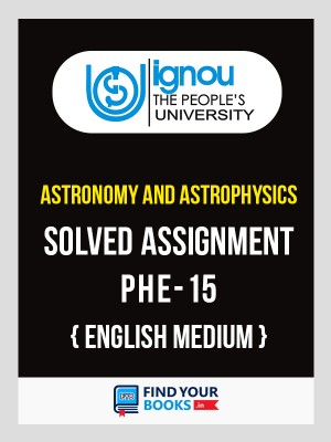 PHE 15  - IGNOU Solved Assignment - 2018
