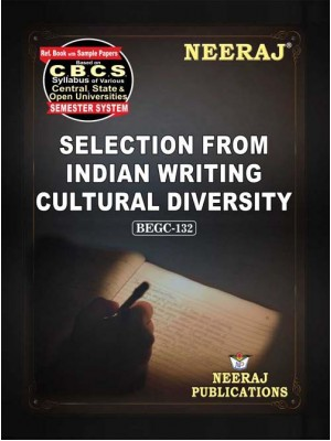 BEGC 132 Book : Selections From Indian Writing: Cultural Diversity in English Medium