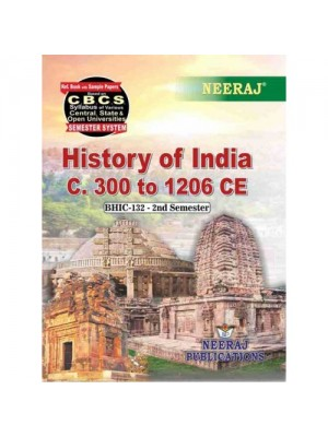 BHIC-132 Book : History of India – C. 300 to 1206 CE in English Medium