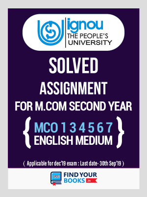 IGNOU M.Com MCO-1, 3, 4, 5, 6, 7  Solved Assignments 2018-19 in English Medium - Second Year