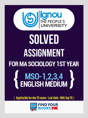 MSO-1, MSO-2, MSO-3 & MSO-4 IGNOU Solved Assignments 2018-19 in English Medium MA Sociology (Ist Year)