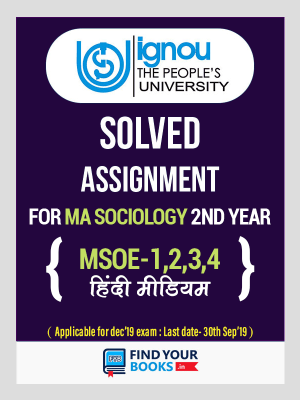 MSOE-1, MSOE-2, MSOE-3 & MSOE-4 IGNOU Solved Assignments 2018-19 in Hindi Medium - MA Sociology (2nd year)