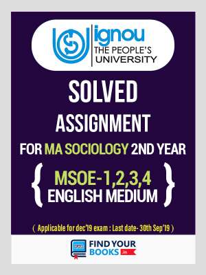 MSOE-1, MSOE-2, MSOE-3 & MSOE-4 IGNOU Solved Assignments 2018-19 in English Medium - MA Sociology (2nd year)