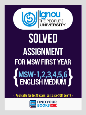 IGNOU MSW 1 To 6 Six Solved Assignments in English Medium - Social Work 2018-19 (1st Year)
