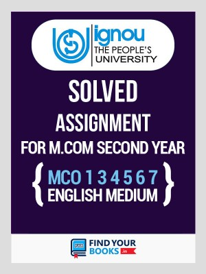 IGNOU M.Com MCO-1, 3, 4, 5, 6, 7  Solved Assignments 2019-20 in English Medium - Second Year