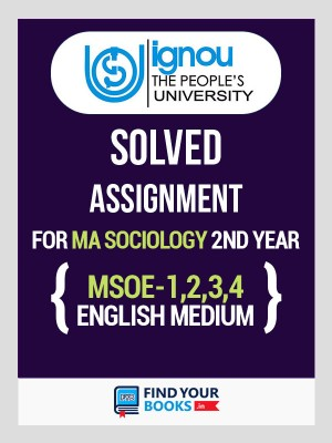 MSOE-1, MSOE-2, MSOE-3 & MSOE-4 IGNOU Solved Assignments 2019-20 in English Medium - MA Sociology (2nd year)