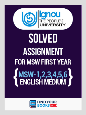 IGNOU MSW 1 To 6 Six Solved Assignments in English Medium - Social Work 2019-20 (1st Year)