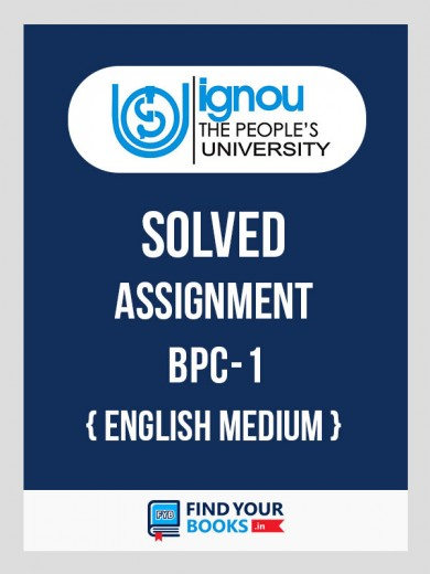 BPC-1 IGNOU Solved Assignment 2018-19
