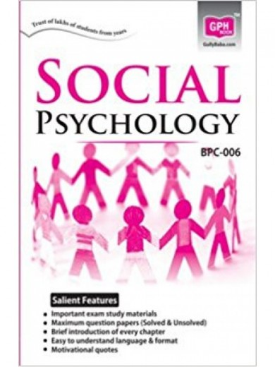 ignou bpc-006, BPC6 Social Psychology-Ignou Guide for BPC-6