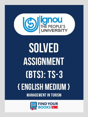 TS-3-IGNOU Solved Assignments 2018-19 in English
