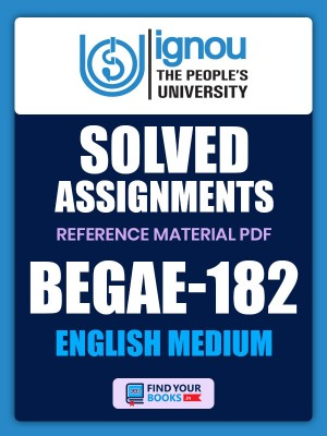BEGAE-182 Solved Assignment for Ignou 2020-21