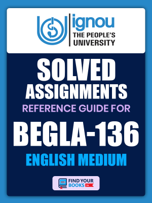 BEGLA-136 Solved Assignment for Ignou 2020-21