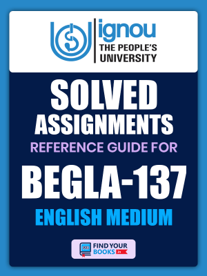 BEGLA-137 Solved Assignment for Ignou 2020-21