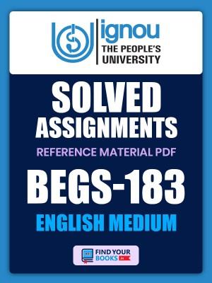 BEGS-183 Solved Assignment for Ignou 2020-21