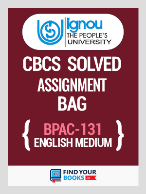BPAC-131 Solved Assignment for Ignou 2019-20 - English Medium Medium