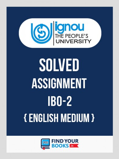 IBO-2 IGNOU Solved Assignments 2018-19 in English Medium