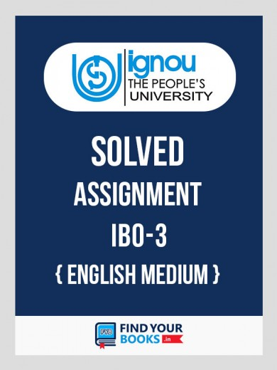 IBO-3 IGNOU Solved Assignment 2018-19 in English Medium
