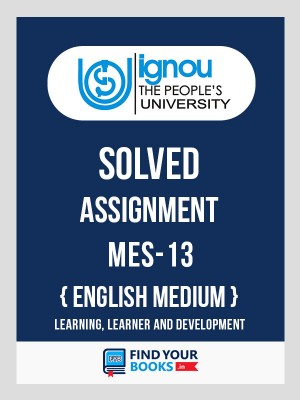 MES-13 IGNOU Solved Assignment for Jan-2019 & July-2019 Admission in English Medium