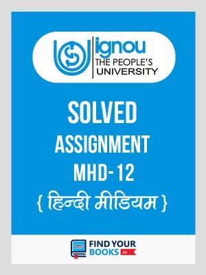 MHD-12 IGNOU Solved Assignment 2018-19