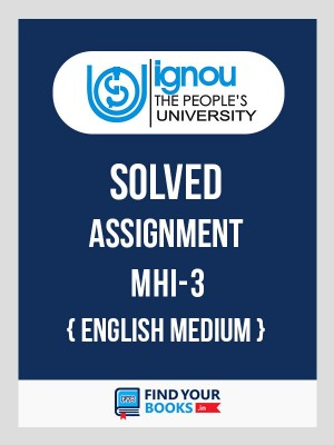 MHI-3 IGNOU Solved Assignment 2018-19 in English Medium