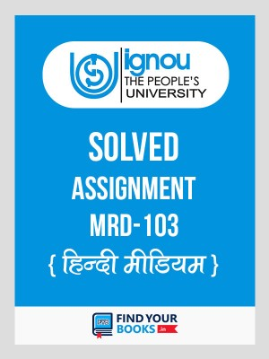 MRD-103 IGNOU Solved Assignment 2018-19 in Hindi Medium