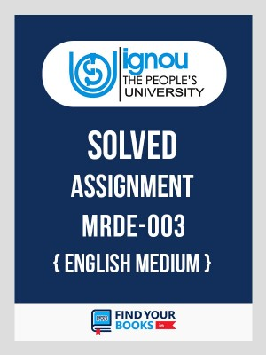 MRDE-3 IGNOU Solved Assignment 2018-19 in English Medium