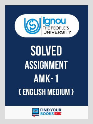 AMK-1 IGNOU Solved Assignment 2018-19 in English Medium