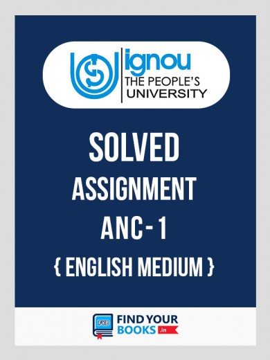 ANC1 IGNOU Solved Assignment-2018-19 in English Medium