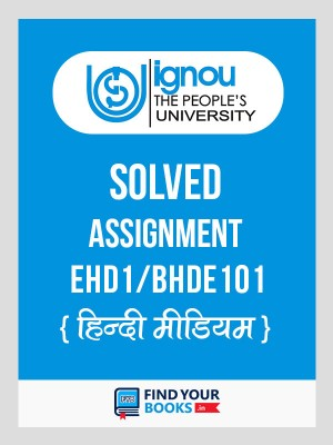 EHD-1 IGNOU Solved Assignment 2018-19