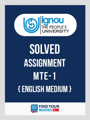 BSc MTE-1 in English Solved Assignments-2019