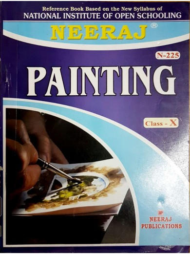 NIOS - 225 Painting - Guide Book For Class 10th - English Medium