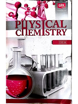 CHE4 : Physical Chemistry  IGNOU Guide For CHE4 ( GPH Publication )
