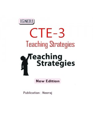 CTE-03 Teaching Strategies: IGNOU Guide Book For CTE-03