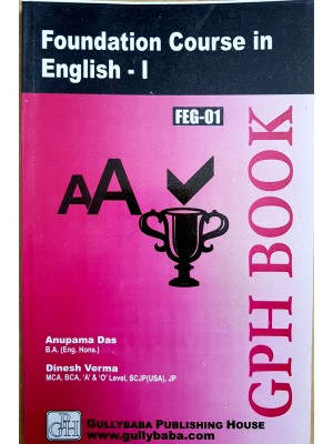 FEG1/BEGF101 Foundation Course in English - IGNOU Guide Book For FEG1/BEGF101 -  by GPH Publications