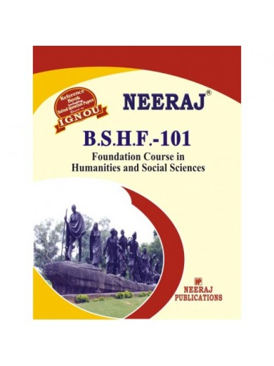 BSHF101 Foundation Course In Humanities & Social Science - IGNOU Guide Book For BSHF-101 - English Medium