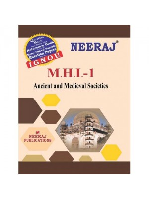 IGNOU MHI-01 Book:  Ancient And Medieval Societies (ENGLISH)