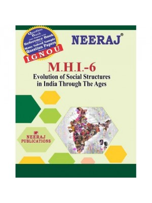 IGNOU : MHI-6 Evolution of Social Structures in India Through the Ages (ENGLISH)