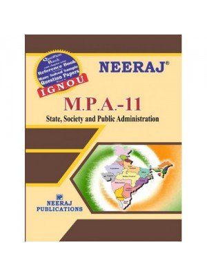 IGNOU MPA - 11 State, Society and Public Administration (ENGLISH)