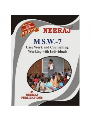 MSW-7 Case Work and Counselling : Working with individuals in English Medium