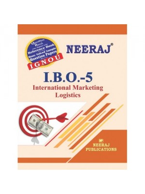 IBO-5 International Marketing Logistics - IGNOU Guide Book For IBO5 - English Medium