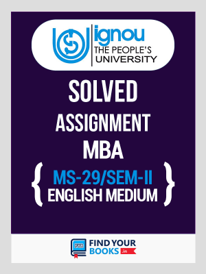 MS-29 IGNOU Solved Assignment For MS29 - 2019 for 2nd Sem.
