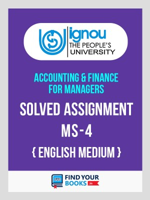 MS4 - IGNOU Solved Assignment For MS4 - 2019 1st Sem