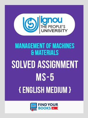 MS-5 - IGNOU Solved Assignment For MS5 - 2019 for 1st Sem.