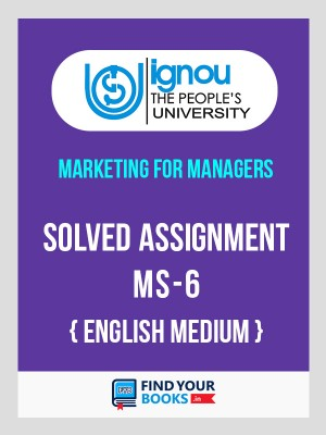 MS6 - IGNOU Solved Assignment For MS6 - 2018