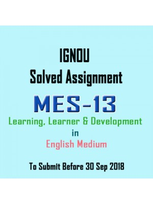 MES-013 English IGNOU Solved Assignment 2018