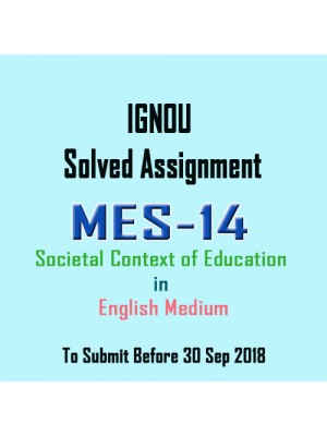 MES-014 English IGNOU Solved Assignment 2018