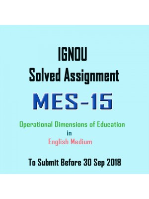 MES-015 English IGNOU Solved Assignment 2018